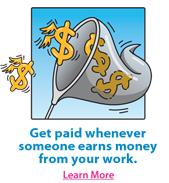 Get paid whenever someones earns money from your work