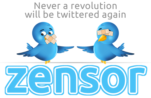 Never a revolution will be twittered again -- ZENSOR